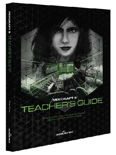 Mixcraft 8 Teacher's Guide
